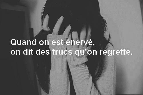 On dit des trucs qu'on regrette