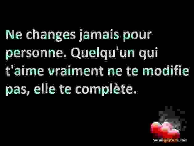 Ne changes jamais pour personne