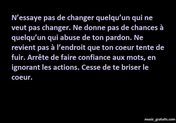 N'essaye pas de changer quelqu'un