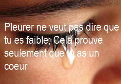 Pleurer ne veut pas dire que tu es faible