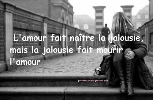 L'amour fait naître la jalousie