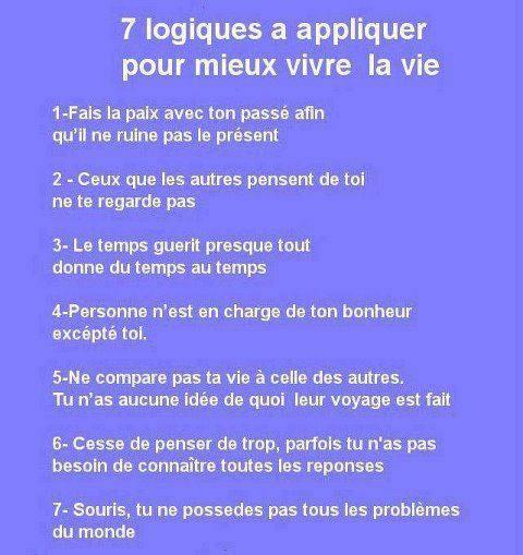 Sept logiques à appliquer pour mieux vivre la vie